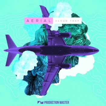 Сэмплы Production Master Aerial - Cloud Trap