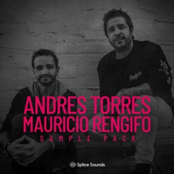 Сэмплы Splice The Andres Torres & Mauricio Rengifo Sample Pack
