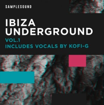 Сэмплы Samplesound Ibiza Underground Vol.1