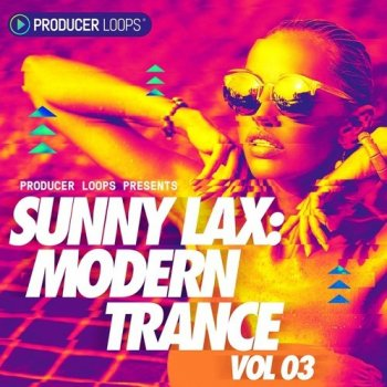 Сэмплы Producer Loops Sunny Lax Modern Trance Vol 3