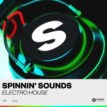 Сэмплы Spinnin Sounds Electro House Sample Pack