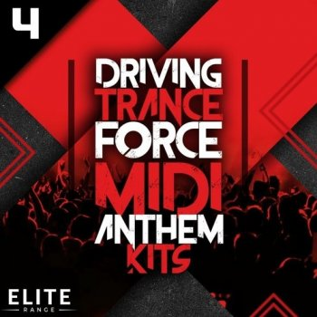 MIDI файлы - Trance Euphoria Driving Trance Force MIDI Anthem Kits 4