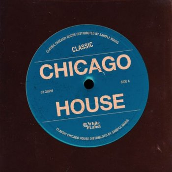 Сэмплы SM White Label Classic Chicago House
