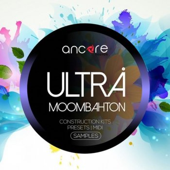 Сэмплы Ancore Sounds Ultra Moombahton