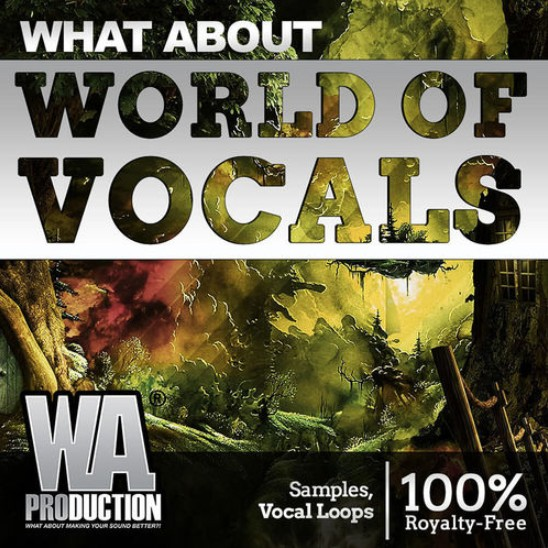 Сэмплы вокала - W. A. ??Production What About - World Of