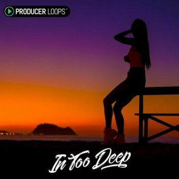 Сэмплы Producer Loops In Too Deep