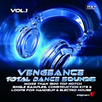 Сэмплы Vengeance Total Dance Sounds Vol. 1 (House, Electro)