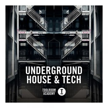 Toolroom academy tribal tech house for Classic underground house