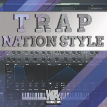 Видео уроки - W.A. Production TrapNation Style Track From Scratch
