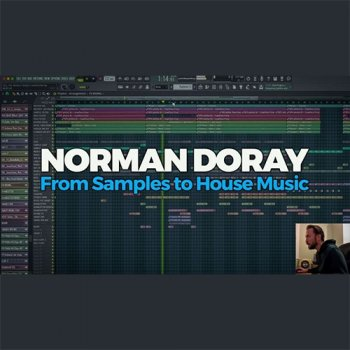 Видео уроки - FaderPro Norman Doray From Samples to House Music