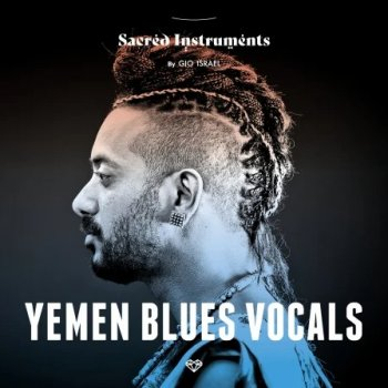 Сэмплы Gio Israel Sacred Instruments Yemen Blues Vocals