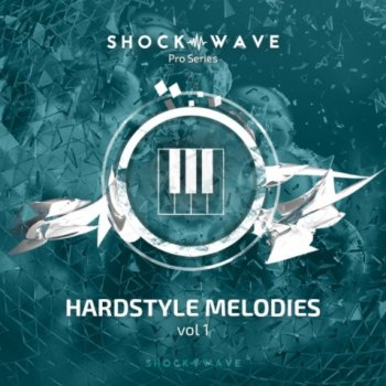 Сэмплы Shockwave Pro Series Hardstyle Melodies Vol 1