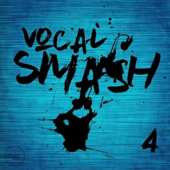 Сэмплы Roundel Sounds Vocal Smash Vol 4
