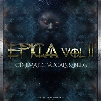 Сэмплы Freaky Loops Epica Vol 2 Cinematic Vocals and Beds